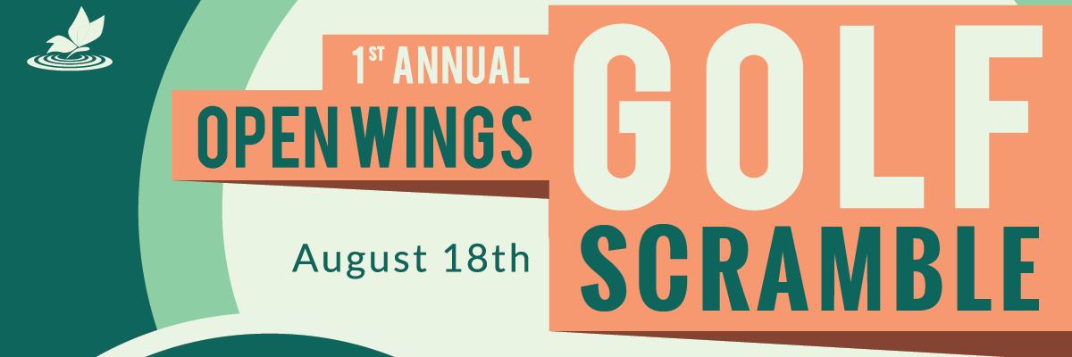 1st Annual Open Wings Golf Scramble